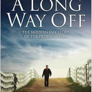 A Long Way Off film Releasing to DVD November 11th