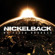 Nickelback: No Fixed Address review