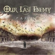 Our Last Enemy- Pariah review