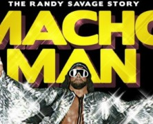 Macho Man: The Randy Savage DVD review