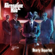 Adrenaline Mob: Dearly Departed review