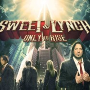Sweet & Lynch: Only to Rise review