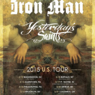 Iron Man and Yesterday's Saints announce tour