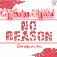 Winston Ward: No Reason review