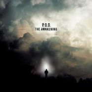 POD to release The Awakening August 21