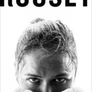 Ronda Rousey: My Fight Your Fight review