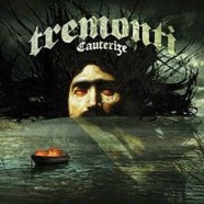 Tremonti: Cauterize review