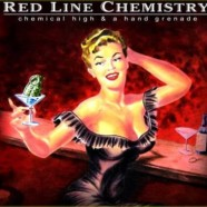 Red Line Chemistry: Chemical High and a Hand Grenade review