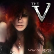The V: Now or Never