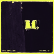 Fight Amp – Constantly Off
