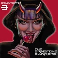 Crazy Town: The Brimstone Sluggers review