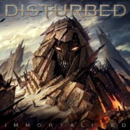 Disturbed: Immortalized review
