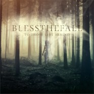 Blessthefall: To Those Left Behind review