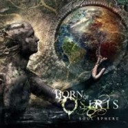 Born Of Osiris: Soul Sphere review