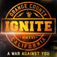 IGNITE reveal cover and track listing for 'A War Against You', announce single
