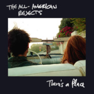 "THE ALL-AMERICAN REJECTS PREMIER ""THERE'S A PLACE"" VIDEO"