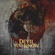 Devil You Know: They Bleed Red review