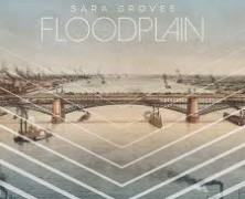 Sara Groves: Floodplain review