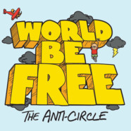 WORLD BE FREE PREMIERE SONG, ANNOUNCE DEBUT ALBUM & TOUR DATES