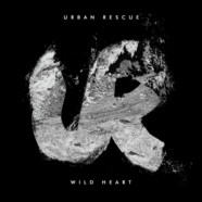 Review: Urban Rescue- Wild Heart EP
