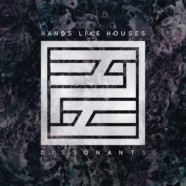 Review: Hands Like Houses- Dissonants