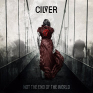 Review: Cilver- Not The End of the World