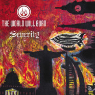 Review: The World Will Burn- Severity