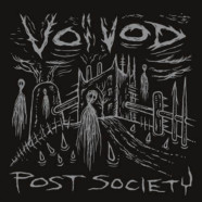 Review: Voivod- Post Society