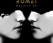 Review: Romes- Believe