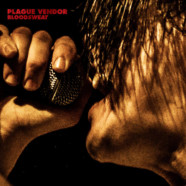 Review: Plague Vendor – Bloodsweat