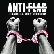 ANTI-FLAG PARTICIPATE IN RECORD STORE DAY WITH CLEAR VINYL RELEASE