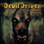 Review: DevilDriver – Trust No One