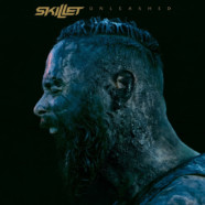 Skillet return August 5 with Unleashed
