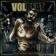 Review: Volbeat – Seal the Deal & Let's Boogie