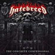 Review: Hatebreed- The Concrete Confessional