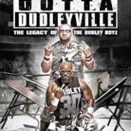 WWE DVD review: Straight Outta Dudleyville
