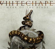 Review: Whitechapel- Mark Of The Blade