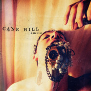 Review: Cane Hill – Smile