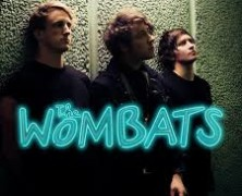 Live: The Wombats