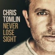 Review: Chris Tomlin- Never Lose Sight