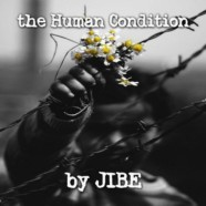 "JIBE Releases Powerful Lyric Video For New Track ""The Human Condition"" From Upcoming Full-Length Album"