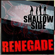 Shallow Side release Renegade music video