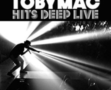 Review: Tobymac- Hits Deep Live DVD/CD