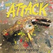 Review: The Attack – On Condition