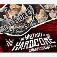 WWE DVD Review: History of the Hardcore Championship: 24/7