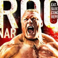 WWE DVD Review: Brock Lesnar- Eat, Sleep, Conquer, Repeat