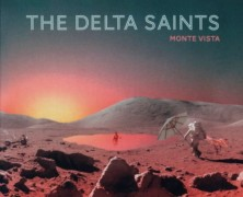 Review: The Delta Saints – Monte Vista