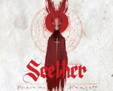 Review: Seether- Poison The Parish