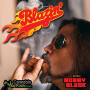 Blazin' With Bobby Black – former High Times editor – joins Cannabis Radio