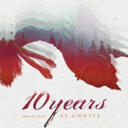 Review: 10 Years- (How to Live) AS GHOST